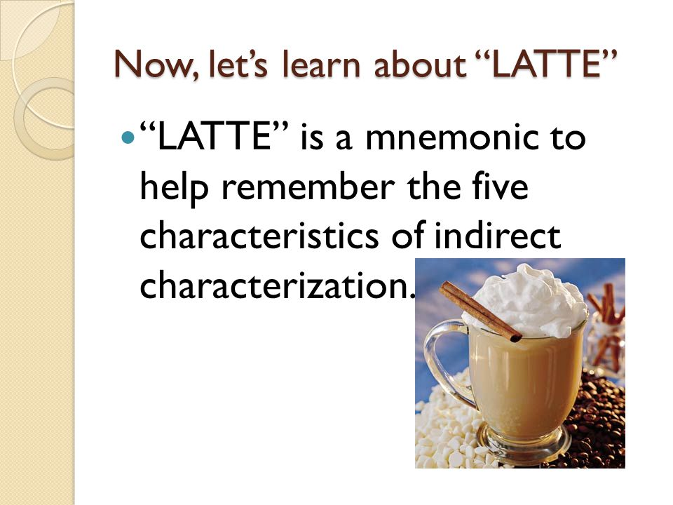 Now, let's learn about LATTE
