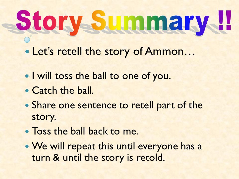 Let's retell the story of Ammon…