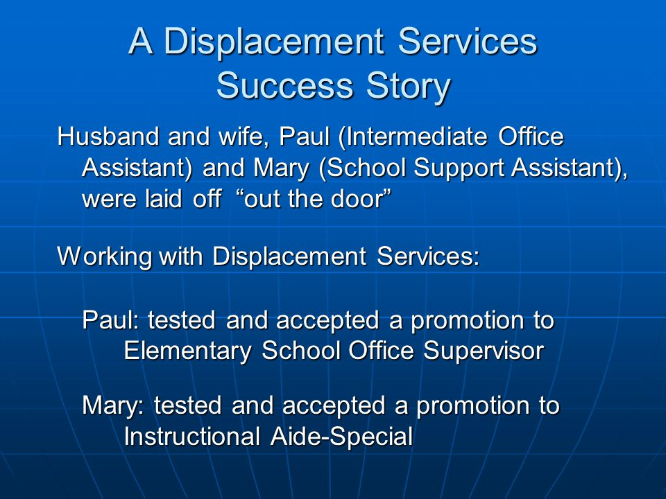 A Displacement Services Success Story