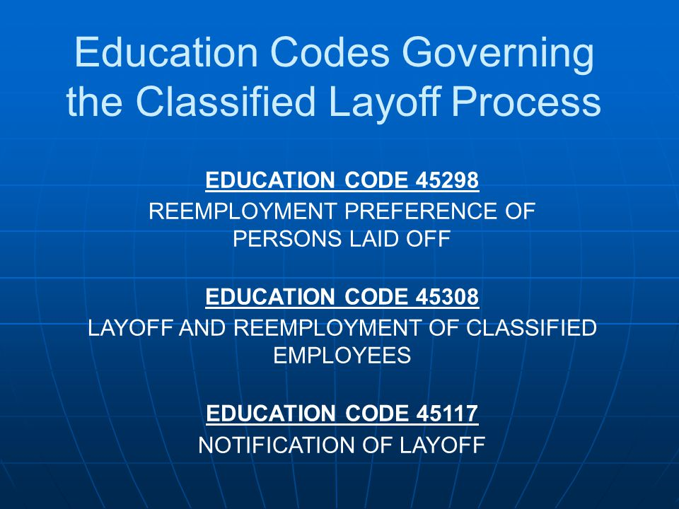 Education Codes Governing the Classified Layoff Process