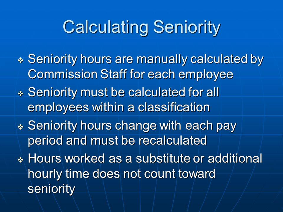 Calculating Seniority