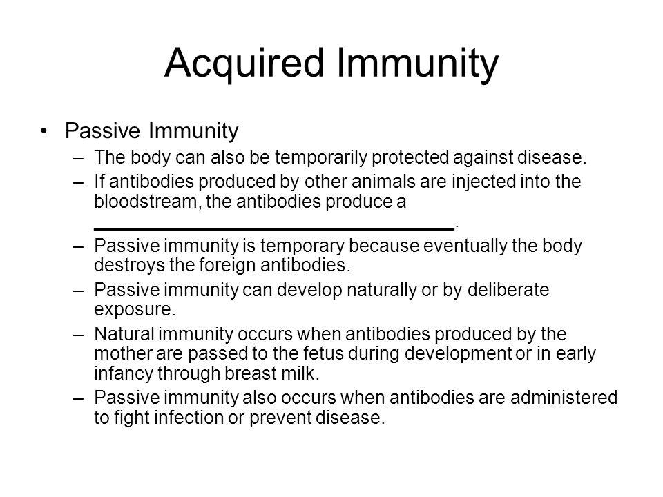 Acquired Immunity Passive Immunity