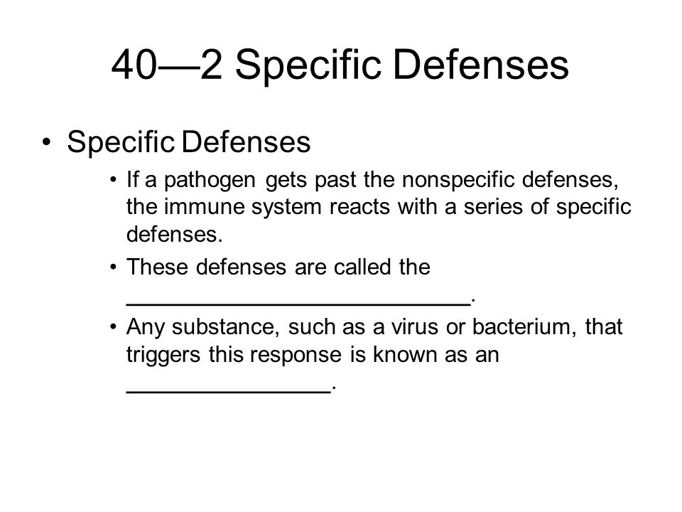 40—2 Specific Defenses Specific Defenses