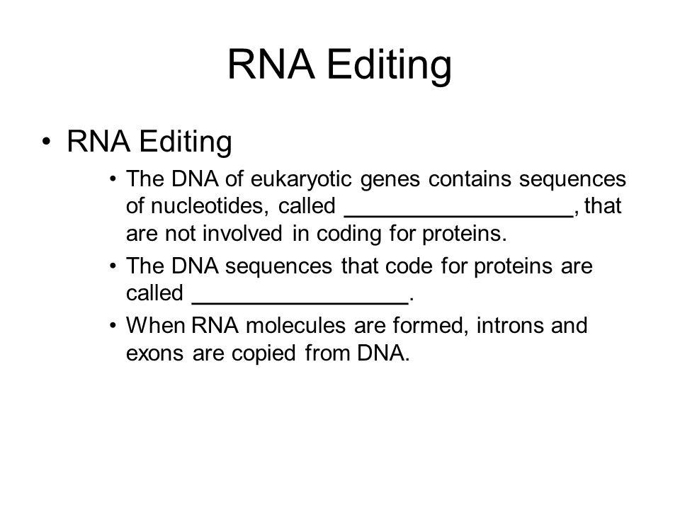 RNA Editing RNA Editing