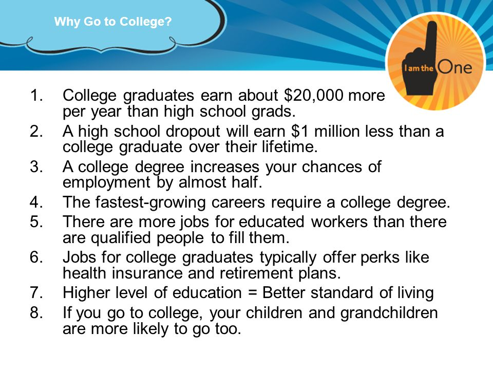 A college degree increases your chances of employment by almost half.