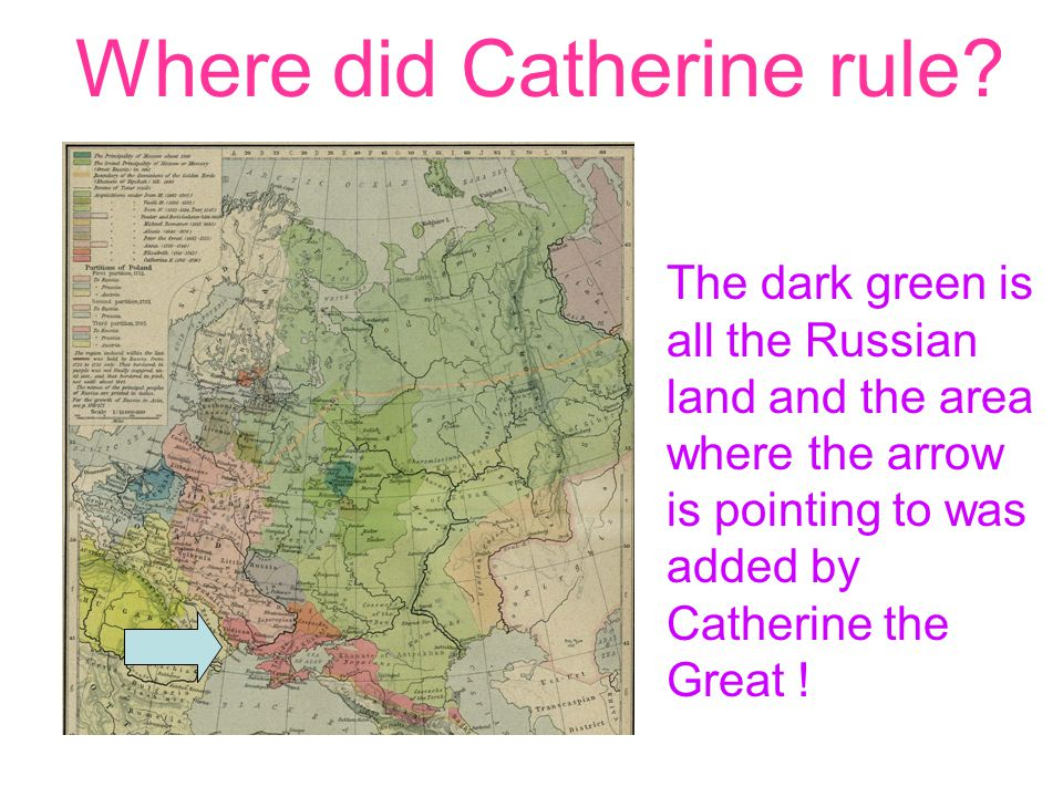 Where did Catherine rule