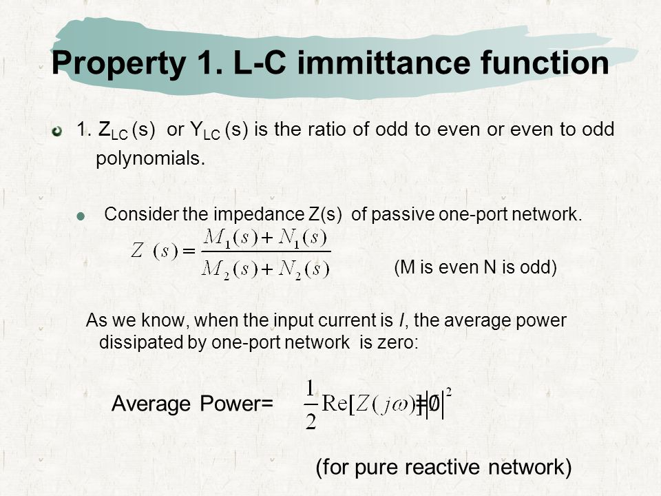 Property 1. L-C immittance function