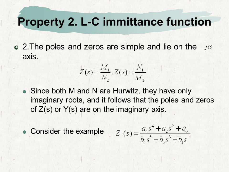 Property 2. L-C immittance function