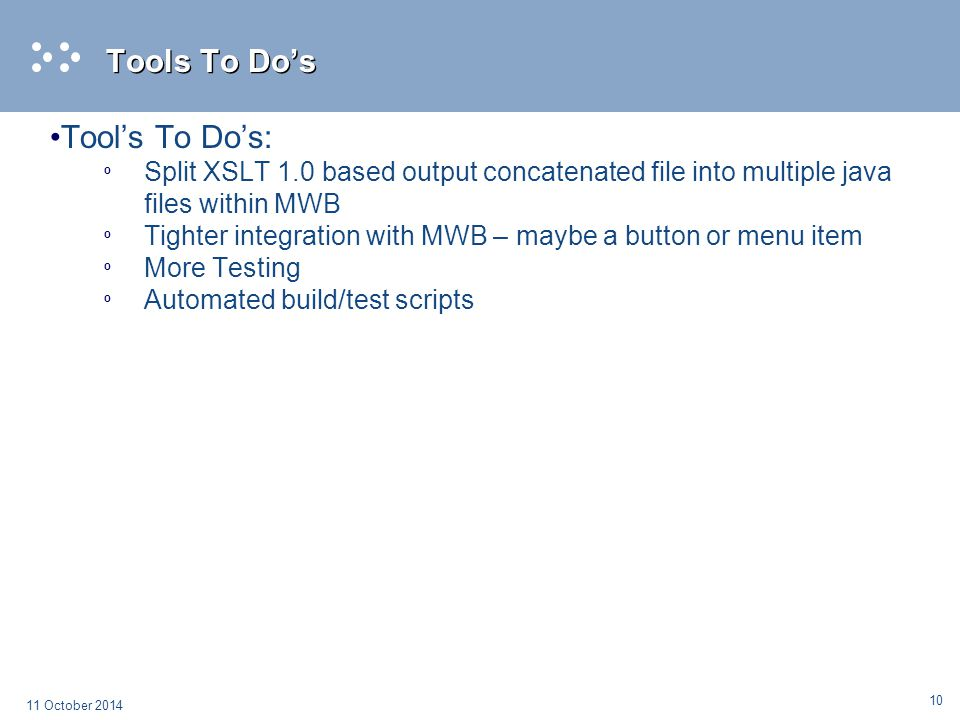 Tools To Do's Tool's To Do's: