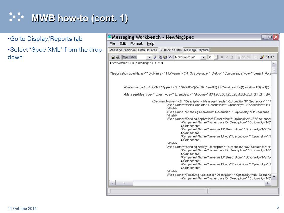 MWB how-to (cont. 1) Go to Display/Reports tab