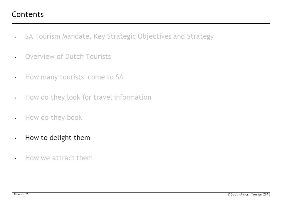 Contents SA Tourism Mandate, Key Strategic Objectives and Strategy
