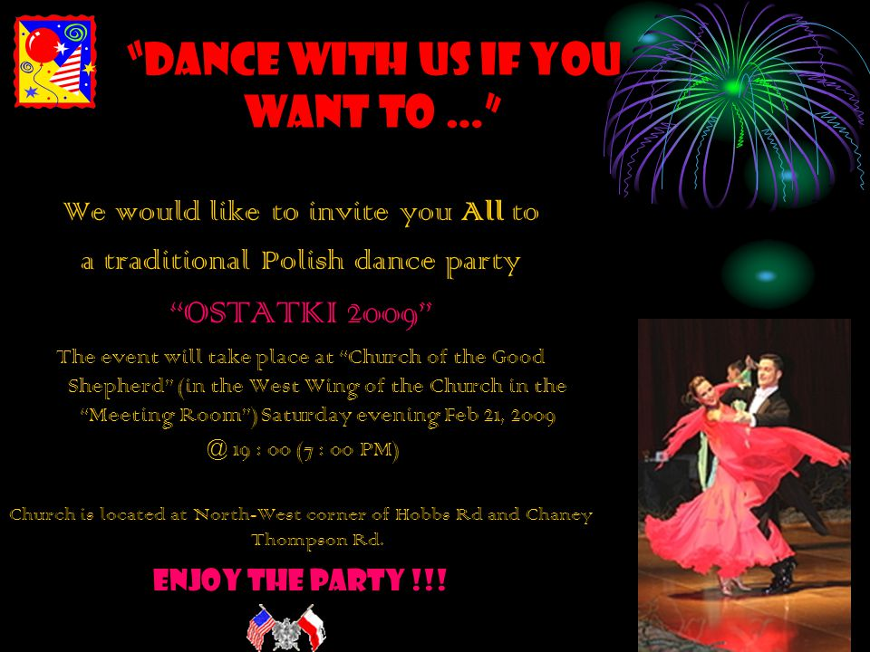 Dance with us if you want to …