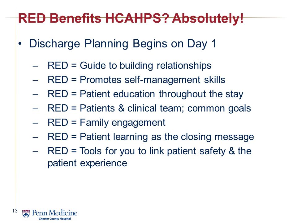 RED Benefits HCAHPS Absolutely!
