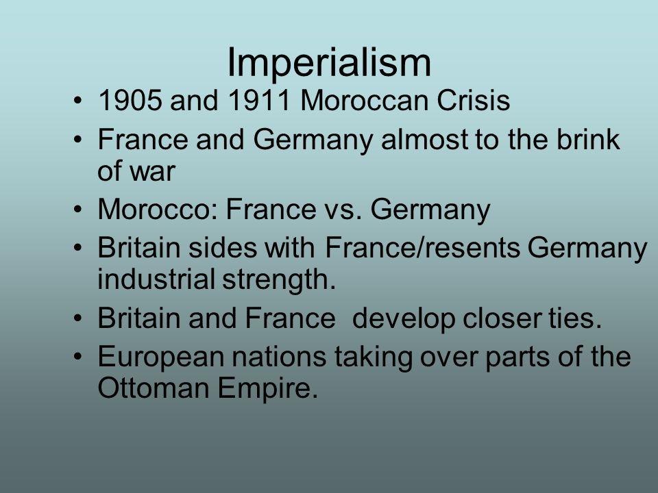 Imperialism 1905 and 1911 Moroccan Crisis