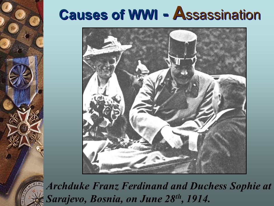 Causes of WWI - Assassination