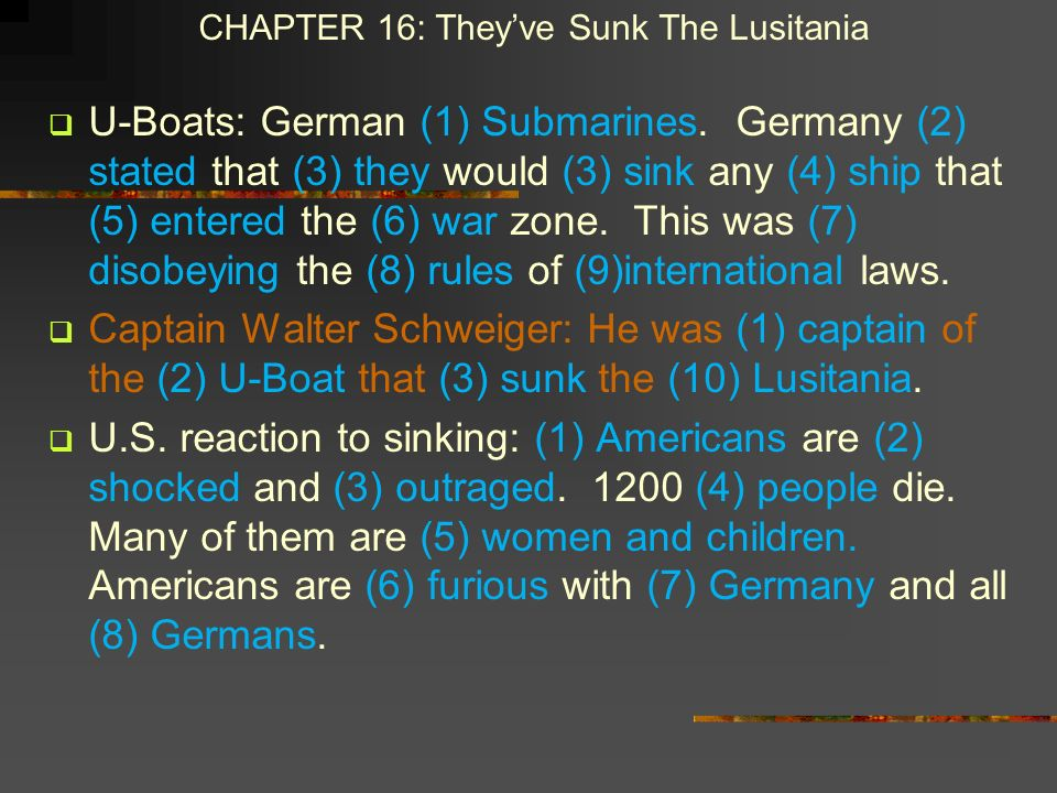 CHAPTER 16: They've Sunk The Lusitania