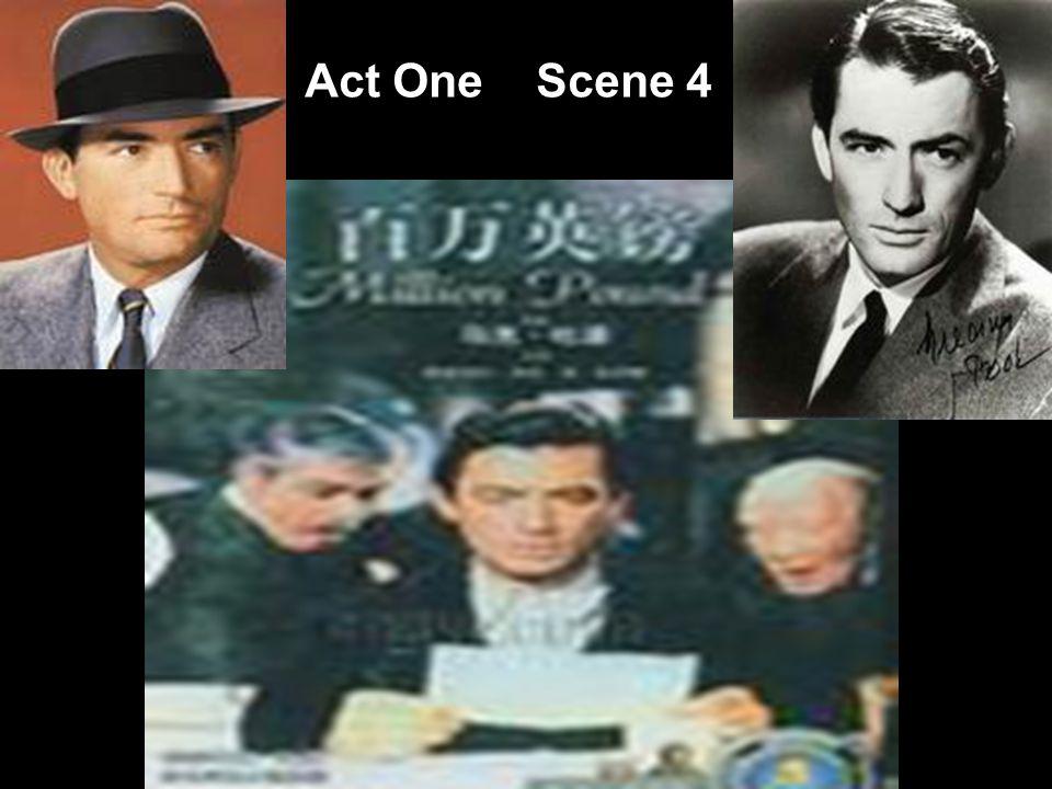 Act One Scene 4