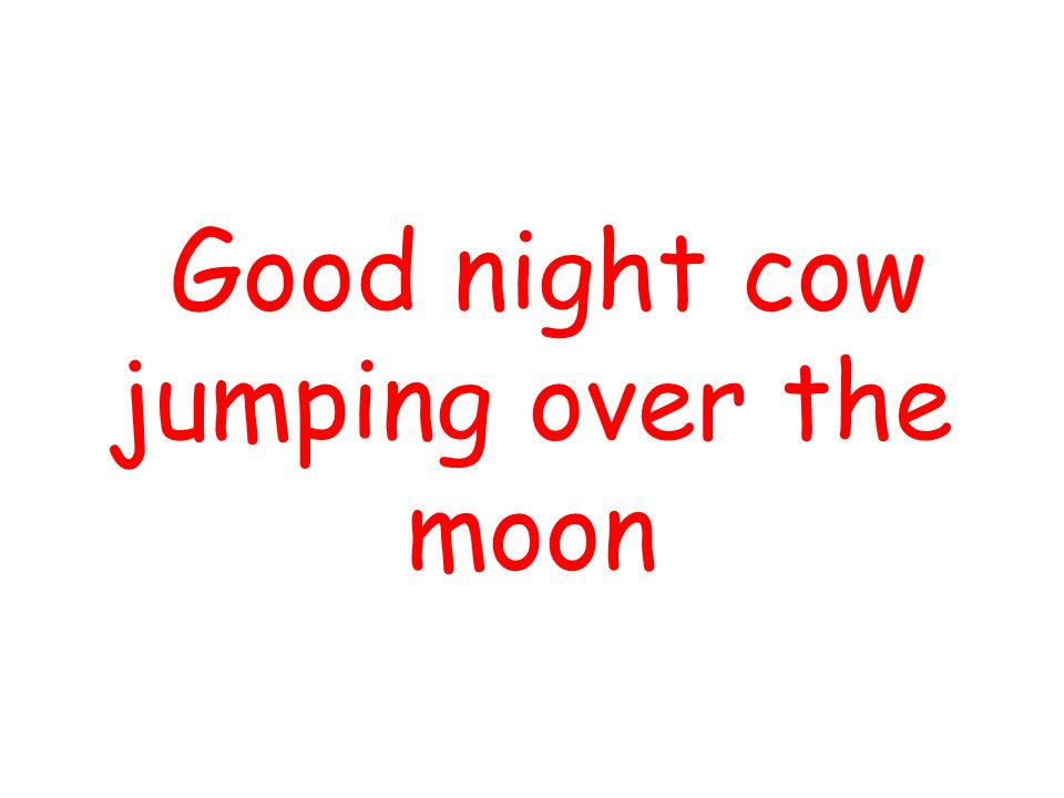 Good night cow jumping over the moon