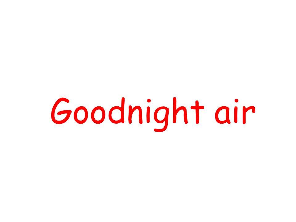 Goodnight air By using Slide Show Custom Slide Show ,