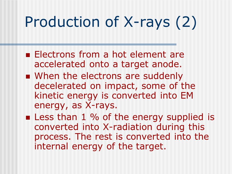 Production of X-rays (2)