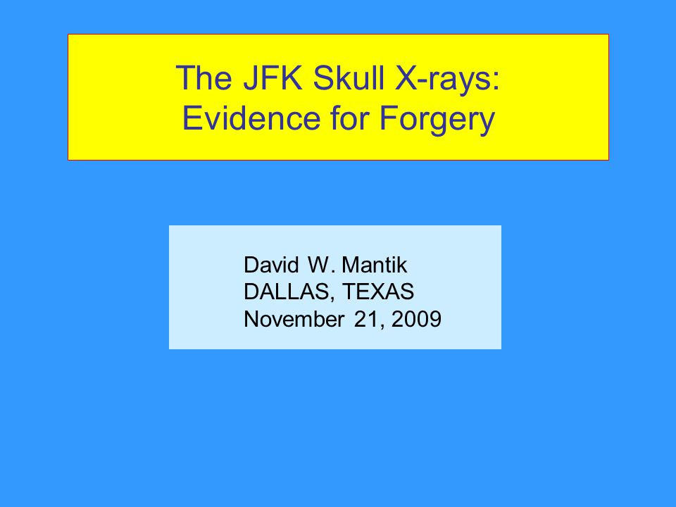 The JFK Skull X-rays: Evidence for Forgery