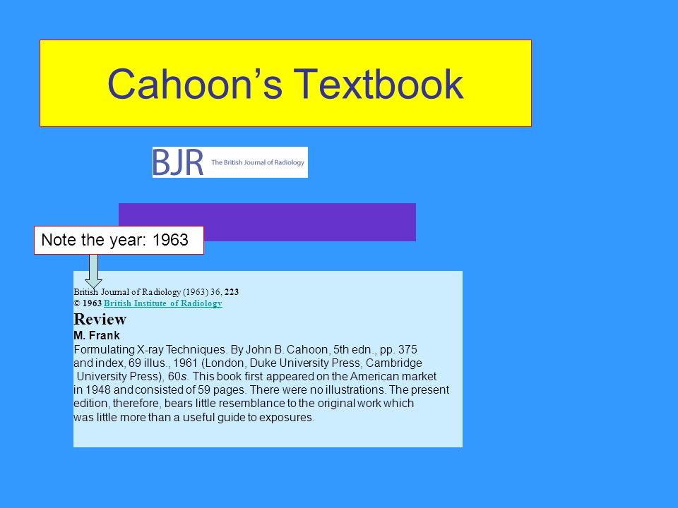 Cahoon's Textbook Note the year: 1963