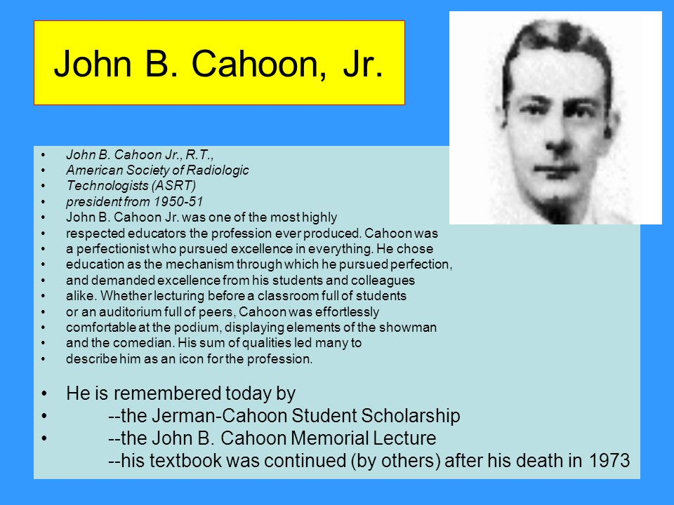 John B. Cahoon, Jr. He is remembered today by