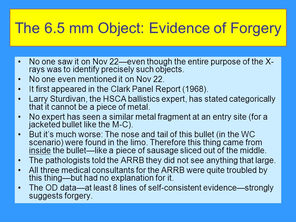 The 6.5 mm Object: Evidence of Forgery