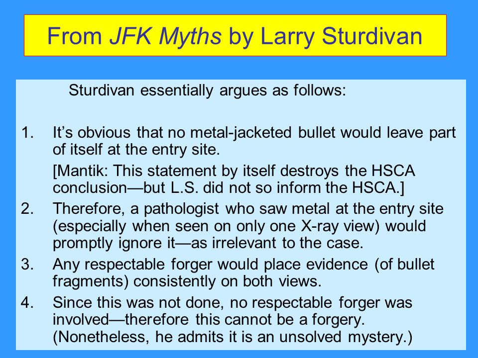 From JFK Myths by Larry Sturdivan