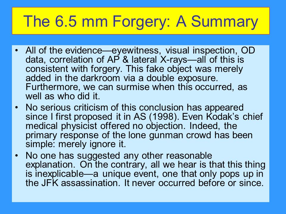 The 6.5 mm Forgery: A Summary