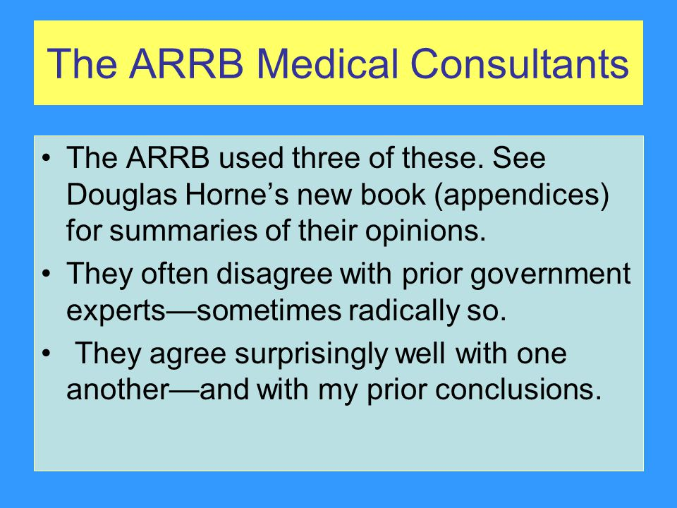 The ARRB Medical Consultants