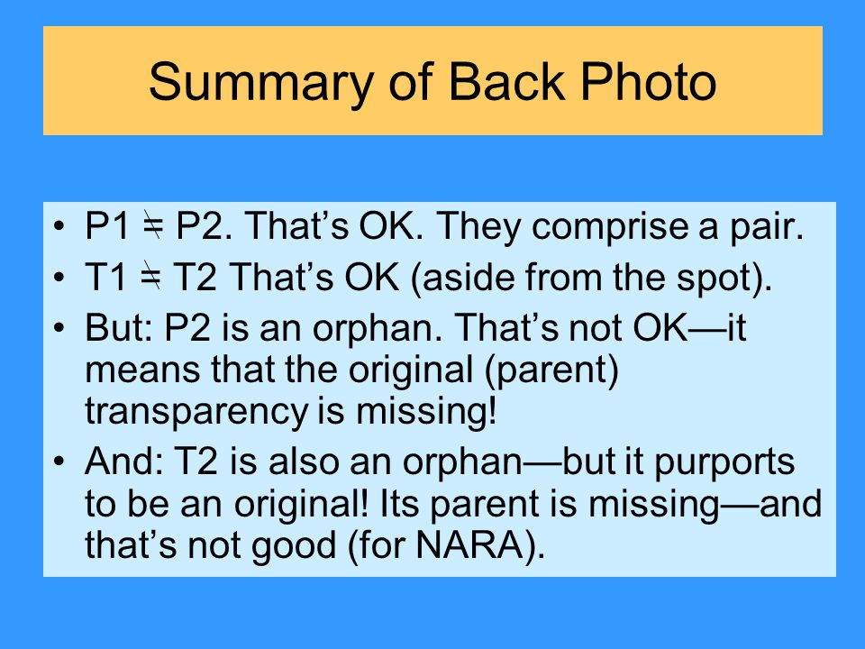 Summary of Back Photo P1 = P2. That's OK. They comprise a pair.