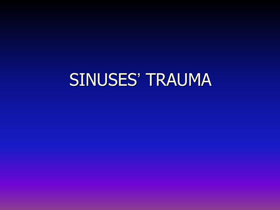 SINUSES' TRAUMA