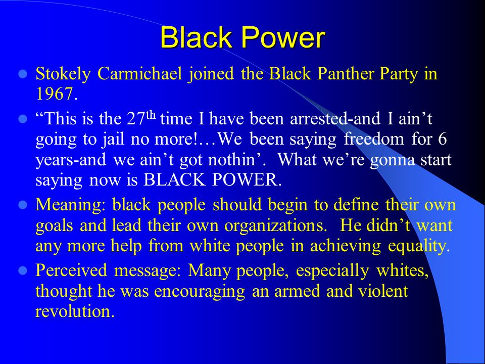 Black Power Stokely Carmichael joined the Black Panther Party in 1967.
