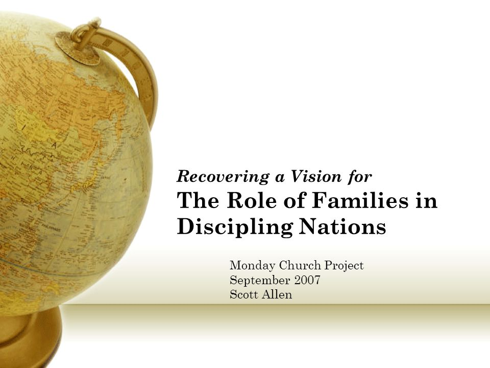 Recovering a Vision for The Role of Families in Discipling Nations