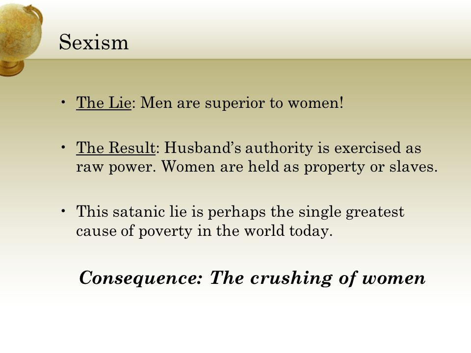 Consequence: The crushing of women