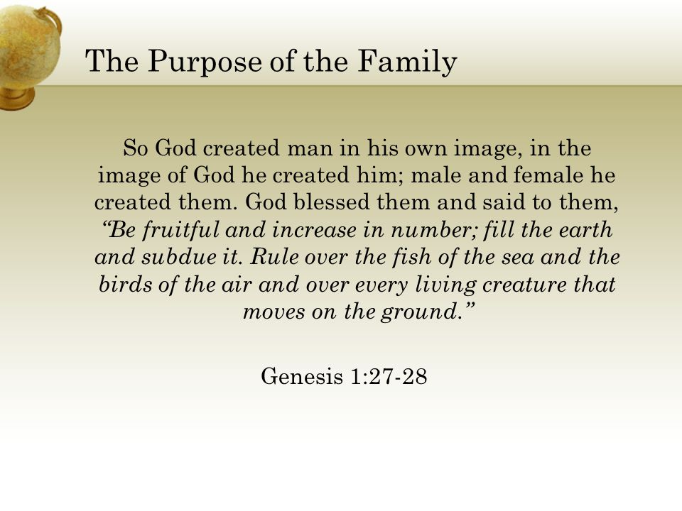 The Purpose of the Family
