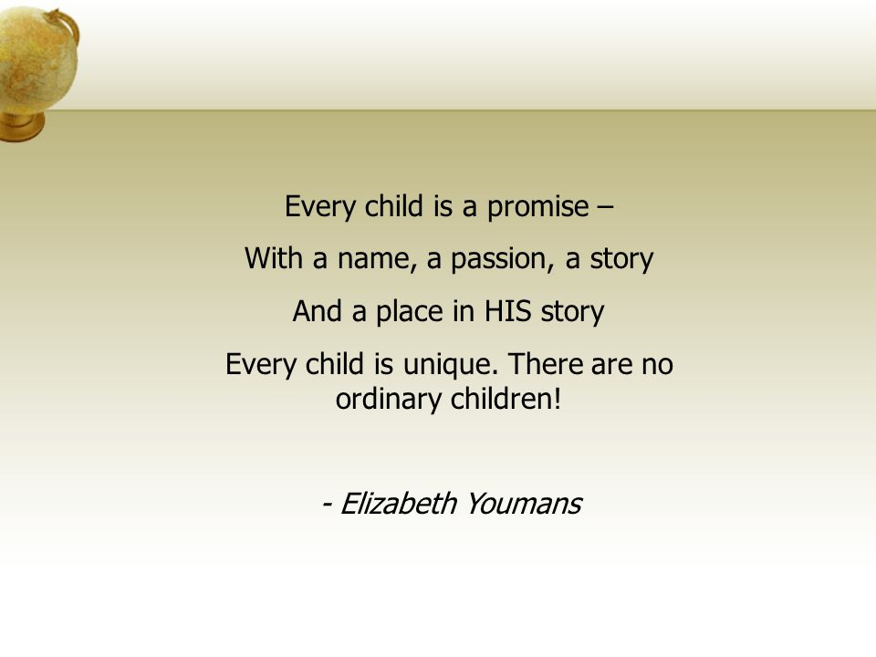 Every child is a promise – With a name, a passion, a story