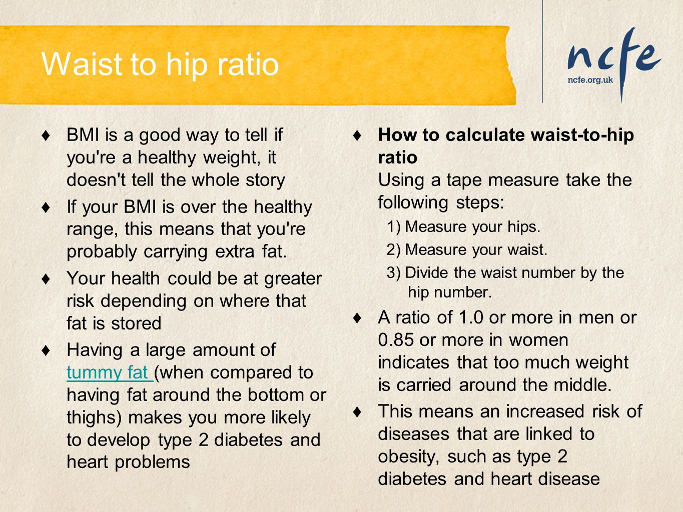 Waist to hip ratio BMI is a good way to tell if you re a healthy weight, it doesn t tell the whole story.