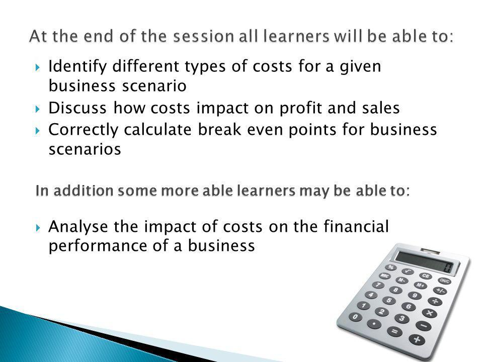 At the end of the session all learners will be able to: