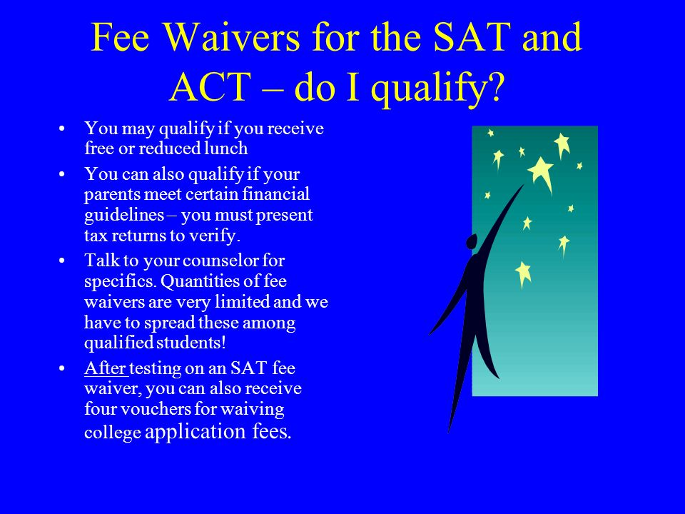 Fee Waivers for the SAT and ACT – do I qualify