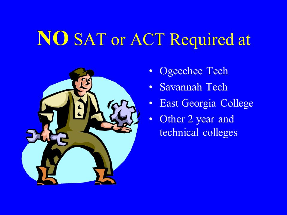 NO SAT or ACT Required at