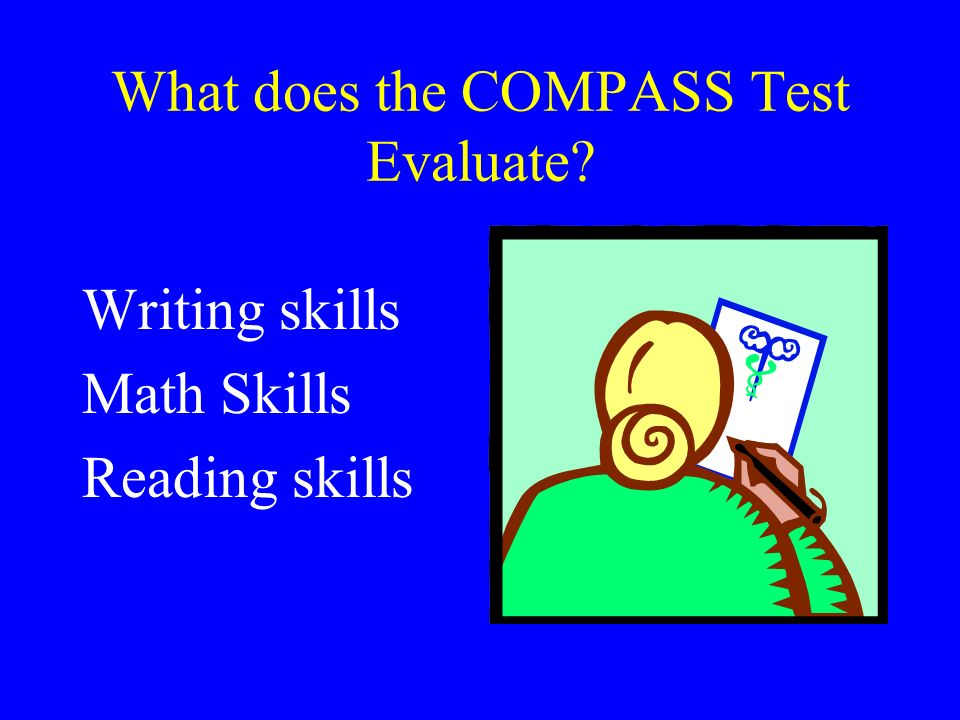 What does the COMPASS Test Evaluate