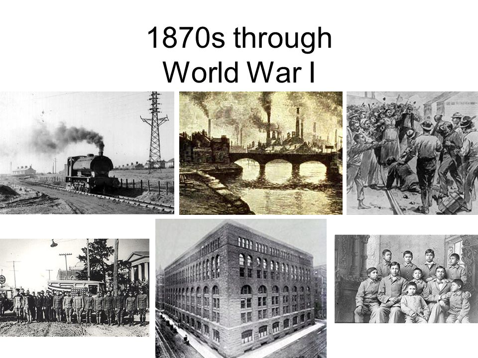 1870s through World War I