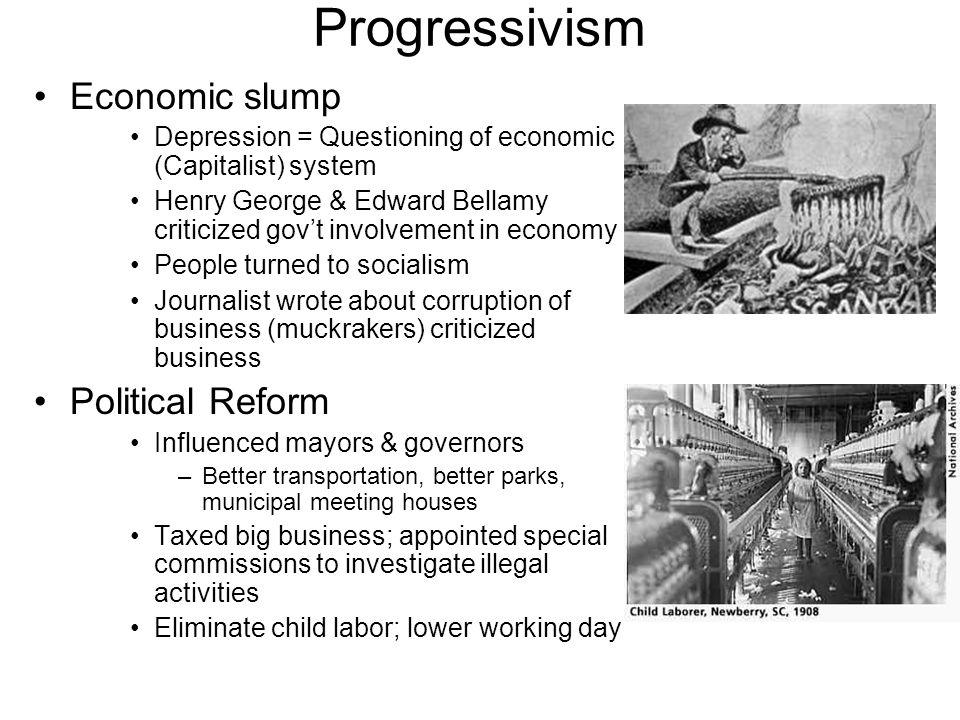 Progressivism Economic slump Political Reform