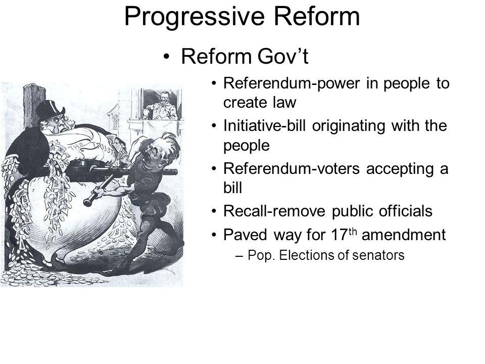 Progressive Reform Reform Gov't
