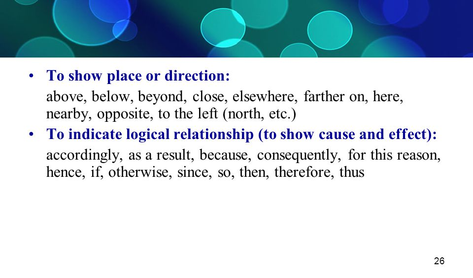 To show place or direction: