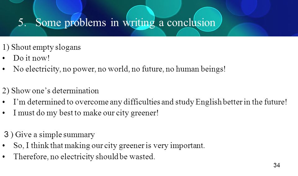 5. Some problems in writing a conclusion
