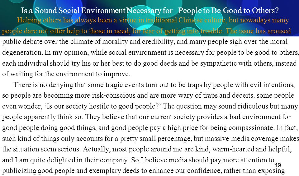 Is a Sound Social Environment Necessary for People to Be Good to Others