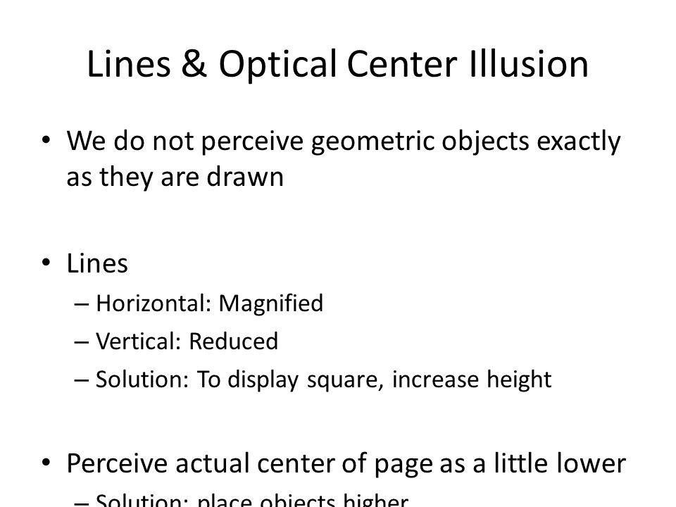 Lines & Optical Center Illusion